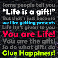 Life is a gift?